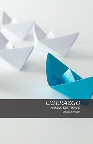 - Manejo del Tiempo: Módulo Liderazgo (Optimizing Hospitality) (Spanish Edition)