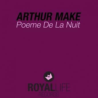 Poème De La Nuit By Arthur Make On Amazon Music Amazoncom