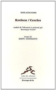 Kreisen / Cercles par Rose Ausländer