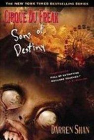 Download Sons of Destiny (Cirque Du Freak: the Saga of Darren Shan) PDF