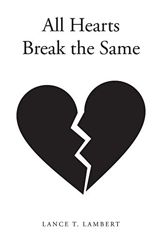 All Hearts Break the Same
