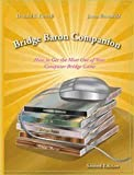 img - for Bridge Baron Companion - How to Get the Most Out of Your Computer Bridge Game by Donald Farwell (2006-12-24) book / textbook / text book
