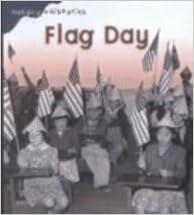 Ilmainen lataus ebook for pc Flag Day (Holiday Histories (Sagebrush)) by Mir Tamim Ansary PDF