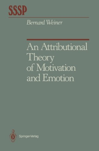 An Attributional Theory of Motivation and Emotion (Springer Series in Social Psychology)