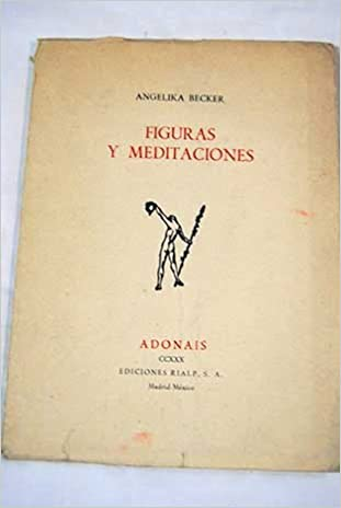 Amazon.com: Figuras y meditaciones.: Angelika.- BECKER: Books