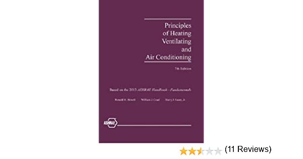 Principles of heating ventilating and air conditioning 7th principles of heating ventilating and air conditioning 7th edition american society of heating refrigerating and air conditioning engineers fandeluxe Images