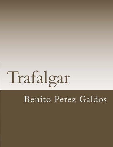 Trafalgar (Libros Clasicos) (Spanish Edition) [Benito Perez Galdos] (Tapa Blanda)