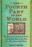 img - for by Toby Lester The Fourth Part of the World Free Press book / textbook / text book