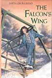 The Falcon's Wing, Dawna L. Buchanan, 0531059863