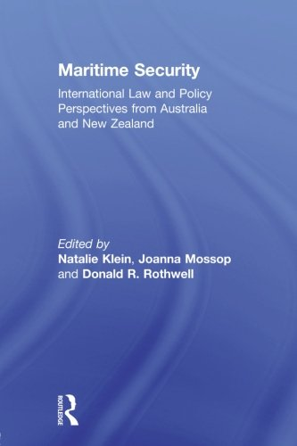Maritime Security: International Law and Policy Perspectives from Australia and New Zealand