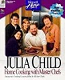 Julia Child: Home Cooking With Master Chefs