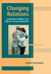 Download Changing Relations: Achieving Intimacy in a Time of Social Transition (Advances in Personal Relationships) PDF