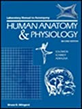 Lab Manual to Accompany Human Anatomy and Physiology, Wingerd, Bruce D., 0030119170