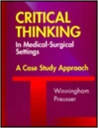 Critical thinking in medical surgical settings a case study critical thinking in medical surgical settings a case study approach fandeluxe Gallery