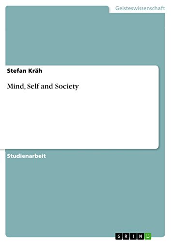 Mind, Self and Society (German Edition) (George Herbert Mead Mind Self And Society)