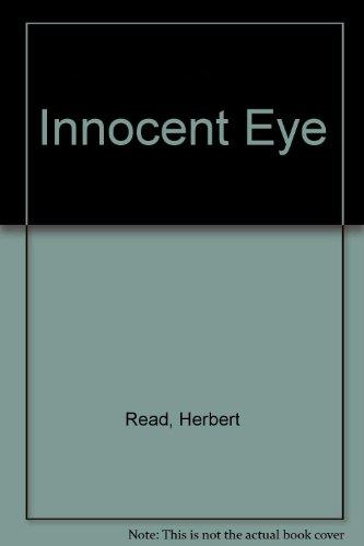 The Innocent Eye. (Eyes Innocent)
