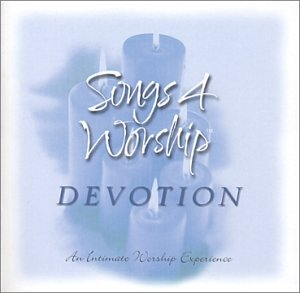 Songs 4 Worship: Devotion by Time Life Records