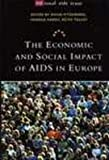 The Economic and Social Impact of AIDS in Europe, , 0304331597