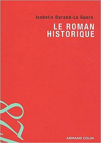 Amazon Fr Le Roman Historique Isabelle Durand Le Guern