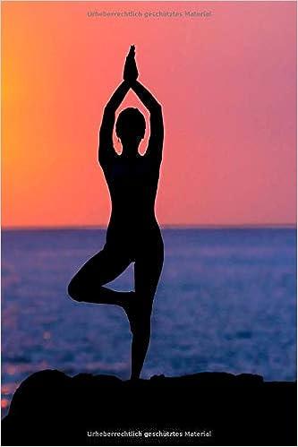 Mein Yoga Buch: Notizbuch für Ihre Yoga ...