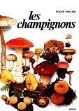 Les Champignons par Roger Phillips
