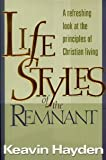 Lifestyles of the remnant