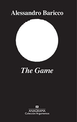 The Game: 530 (Argumentos) por Alessandro Baricco,González Rovira, Xavier