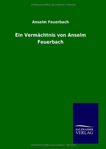 Ein Vermächtnis von Anselm Feuerbach