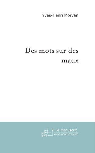 Amazon Com Des Mots Sur Des Maux Le Livre Du Choix