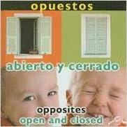 Descargar libros electrónicos en pdf gratis Opuestos: Abierto y Cerrado/ Opposites: Open and Closed (Conceptos/Concepts) PDF FB2