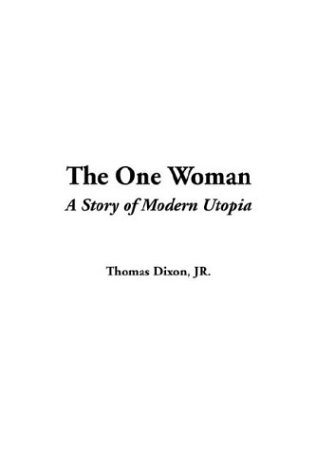 The One Woman (A Story of Modern Utopia) pdf epub