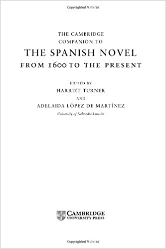 the cambridge companion to the spanish novel turner harriet lpez de martnez adelaida