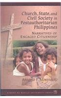Church, State, and Civil Society in Postauthoritarian Philippines: Narratives of Engaged Citizenship