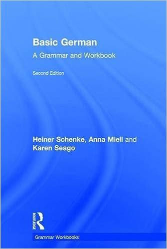 Basic German: A Grammar and Workbook (Grammar Workbooks