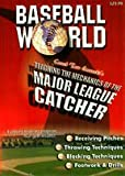 Tom Emanski's Teaching of the Mechanics of the Major League Catcher
