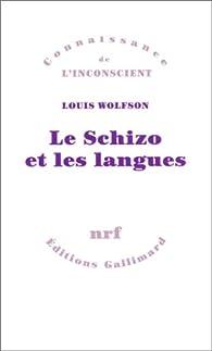 Le Schizo et les langues par Louis Wolfson