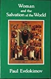 img - for Woman and the Salvation of the World: A Christian Anthropology on the Charisms of Women book / textbook / text book