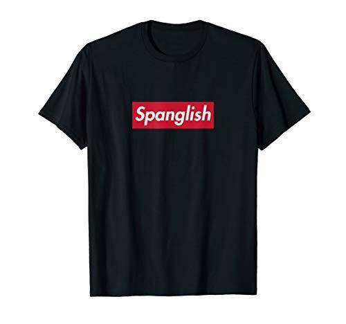 Spanglish Shirt, Parody T-shirt, Funny Latina Gift, Spanish T-Shirt
