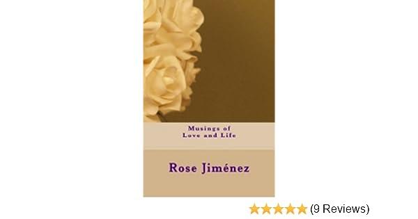 amazon com musings of love and life ebook rose jiménez kindle store