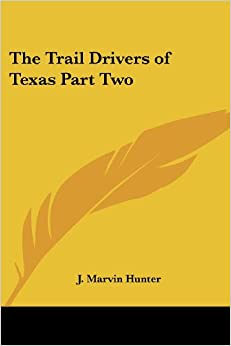 Book The Trail Drivers of Texas Part Two