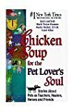 img - for Chicken Soup for the Pet Lover's Soul [Large Print] book / textbook / text book