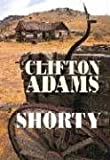 Shorty, Clifton Adams, 1585476722