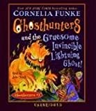 Ghosthunters and the Gruesome Invincible Lightning Ghost: Ghosthunters #2