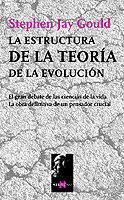 La Estructura de La Teoria de La Evolucion (Spanish Edition) by TusQuets
