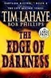 The Edge of Darkness, Tim LaHaye and Bob Phillips, 0375432434