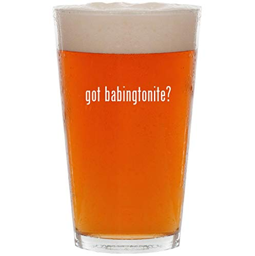 Used, got babingtonite? - 16oz All Purpose Pint Beer Glass for sale  Delivered anywhere in USA