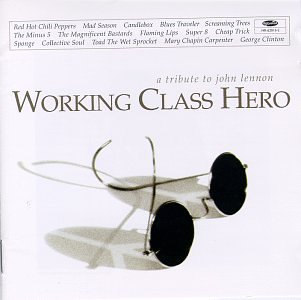 Working Class Hero: A Tribute to John - South Outlet Premium