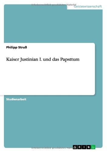 Read Online Kaiser Justinian I. und das Papsttum (German Edition) pdf epub