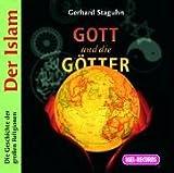 img - for Gott und die G tter. Der Islam. 2 CDs . Die Geschichte der gro  en Religionen book / textbook / text book