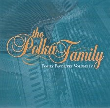 Family Favorites Volume 4 - Polka Family Band